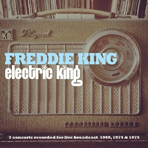 KING, FREDDIE - ELECTRIC KING
