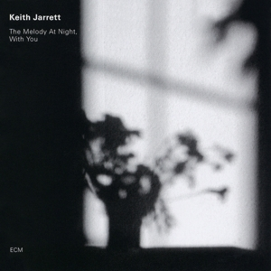 JARRETT, KEITH - THE MELODY AT NIGHT ...