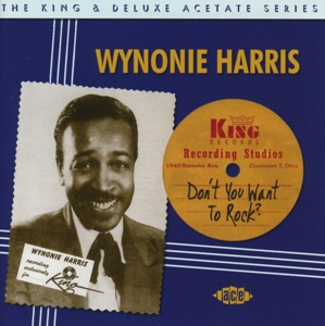 HARRIS, WYNONIE - DON'T YOU WANT TO ROCK ?