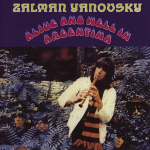YANOVSKY, ZAL - ALIVE AND WELL