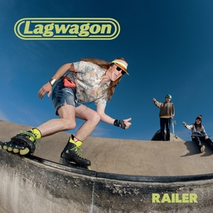 LAGWAGON - RAILER