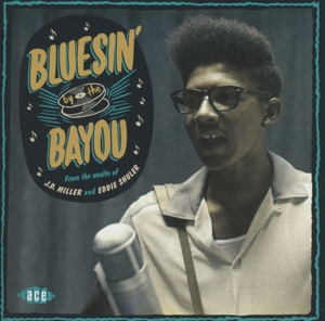 VARIOUS - BLUESIN' BY THE BAYOU