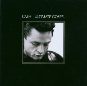 CASH, JOHNNY - ULTIMATE GOSPEL..