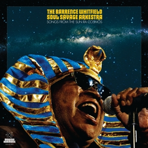 WHITFIELD, BARRENCE -SOUL - SONGS FROM THE SUN RA COSMOS