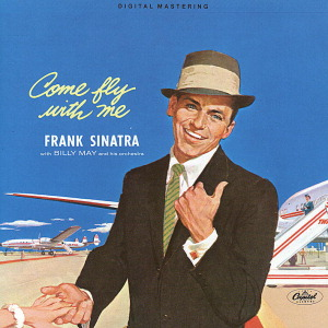 SINATRA, FRANK - COME FLY WITH ME