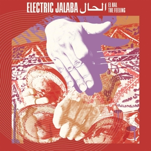 ELECTRIC JALABA - EL HAL/THE FEELING