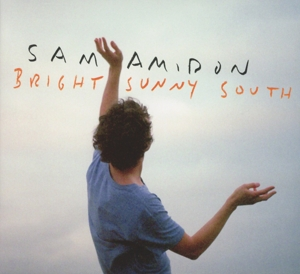 AMIDON, SAM - BRIGHT SUNNY SOUTH