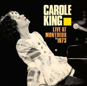 KING, CAROLE - LIVE AT MONTREUX 1973