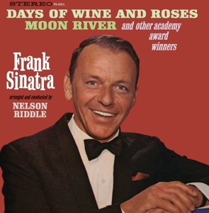 SINATRA, FRANK - DAYS OF WINE AND ROSES, MOON RIVER