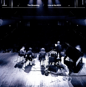 GLOAMING, THE - LIVE AT THE NCH
