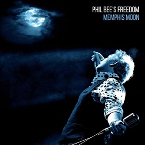 BEE, PHIL -FREEDOM- - MEMPHIS MOON