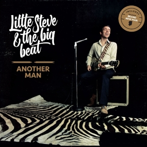 LITTLE STEVE & THE BIG BE - ANOTHER MAN