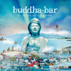 VARIOUS - BUDDHA BAR BY REYKJAVIK AND RAVIN