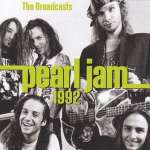 PEARL JAM - 1992 BROADCASTS -HQ-