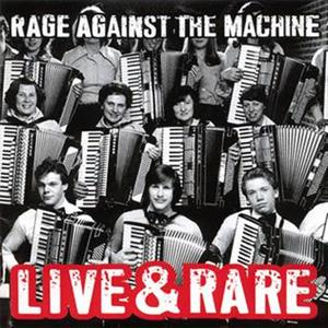 RAGE AGAINST THE MACHINE - LIVE & RARE -BLACK FR-