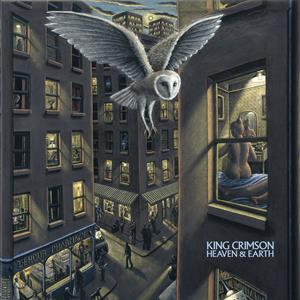 KING CRIMSON - HEAVEN AND EARTH.. -LTD-