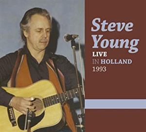 YOUNG, STEVE - LIVE IN HOLLAND 1993