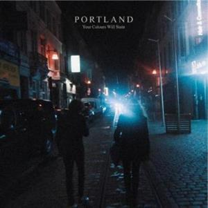PORTLAND - YOUR COLOURS WILL STAIN
