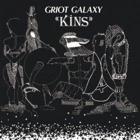 GRIOT GALAXY - KINS