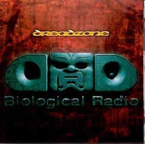 DREADZONE - BIOLOGICAL RADIO
