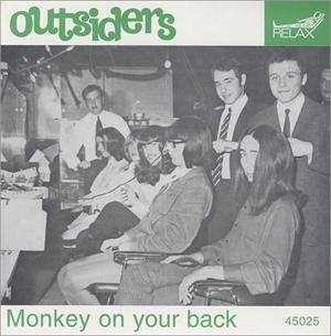 OUTSIDERS - MONKEY ON YOUR BACK -45'S