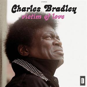 BRADLEY, CHARLES - VICTIM OF LOVE