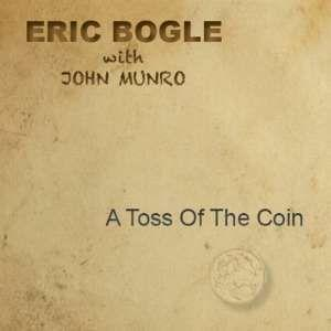 BOGLE, ERIC - A TOSS OF THE COIN