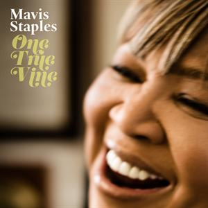 STAPLES, MAVIS - ONE TRUE VINE