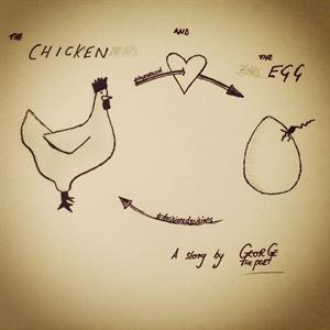 GEORGE THE POET - CHICKEN & THE EGG