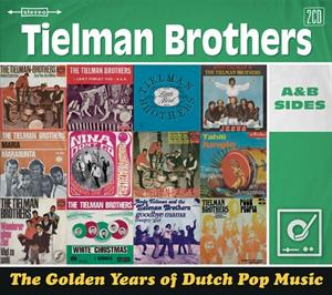 TIELMAN BROTHERS - GOLDEN YEARS OF DUTCH POP MUSIC