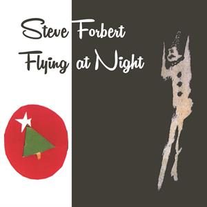 FORBERT, STEVE - FLYING AT NIGHT