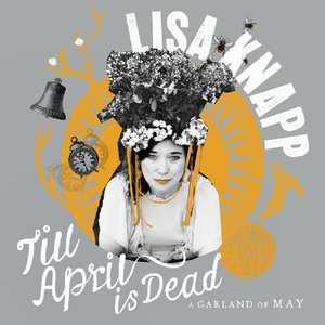 KNAPP, LISA - TILL APRIL IS DEAD