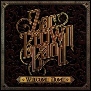 BROWN, ZAC - WELCOME HOME