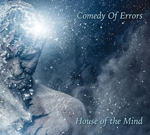 COMEDY OF ERRORS - HOUSE OF HE MIND