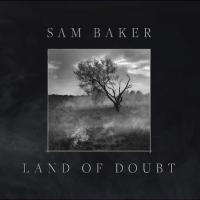 BAKER, SAM - LAND OF DOUBT