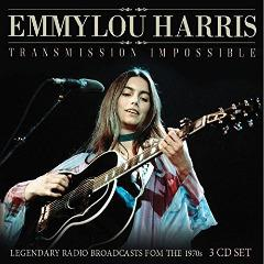 HARRIS, EMMYLOU - TRANSMISSION IMPOSSIBLE