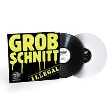 GROBSCHNITT - ILLEGAL -COLOURED/HQ-