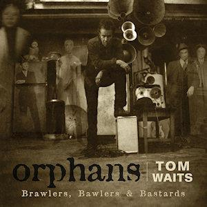 WAITS, TOM - BRAWLERS