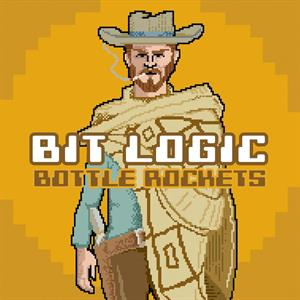 BOTTLE ROCKETS - BIT LOGIC -DIGI-