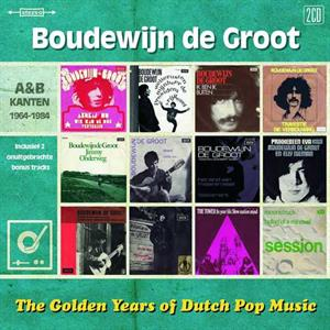 GROOT, BOUDEWIJN DE - GOLDEN YEARS OF DUTCH POP MUSIC