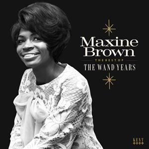 BROWN, MAXINE - THE BEST OF THE WAND YEAR